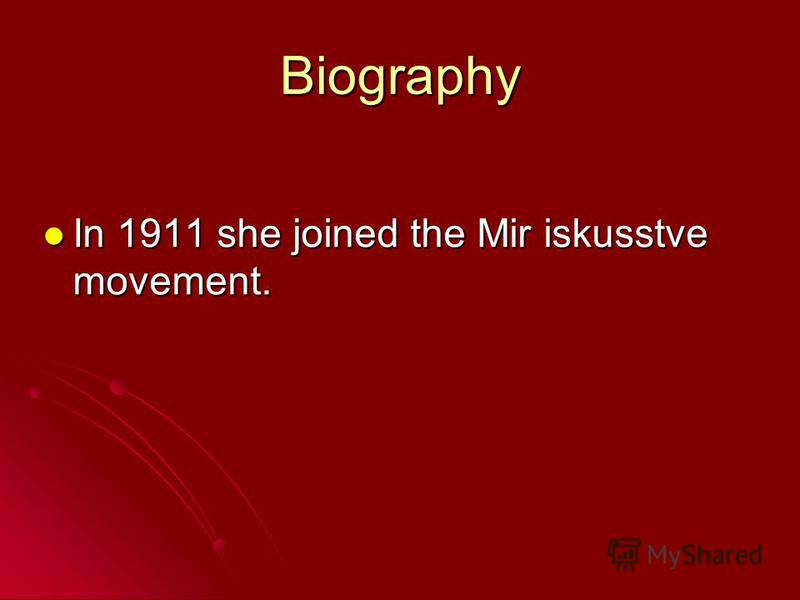 Biography In 1911 she joined the Mir iskusstve movement.