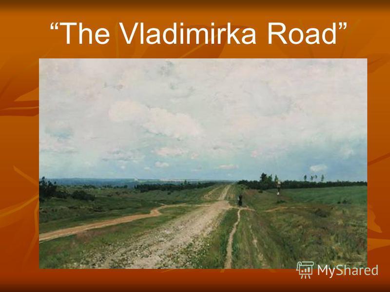 The Vladimirka Road