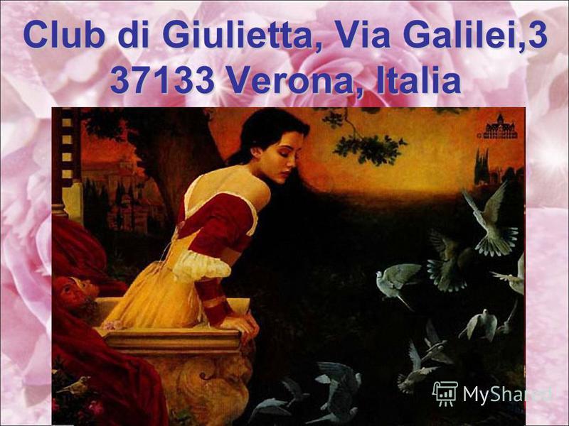 Club di Giulietta, Via Galilei,3 37133 Verona, Italia