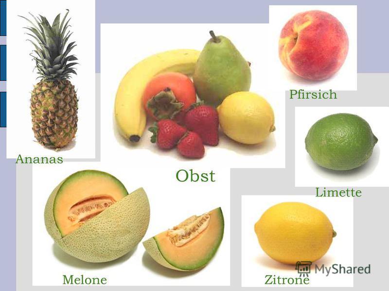 MeloneZitrone Limette Obst Ananas Pfirsich