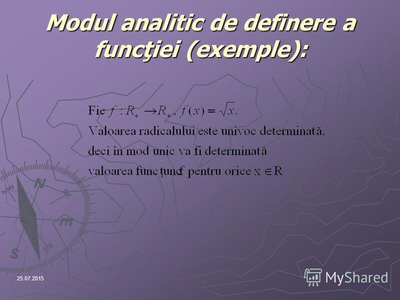 25.07.2015 Modul analitic de definere a funcţiei (exemple):