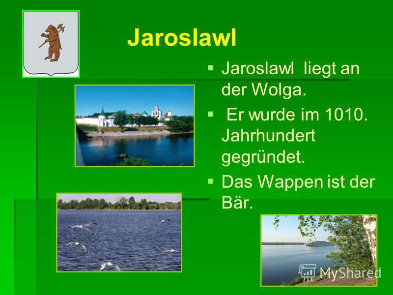 Jaroslawl ist das Herz des «Goldenen Rings» Jaroslawl