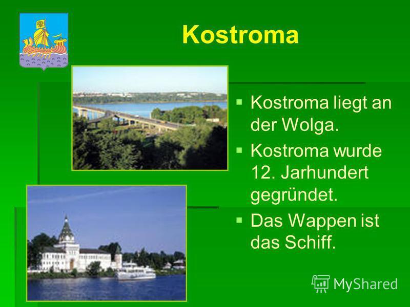 Kostroma Kostroma Das historische Denkmal von Kostroma ist das Ipatjewskij Kloster