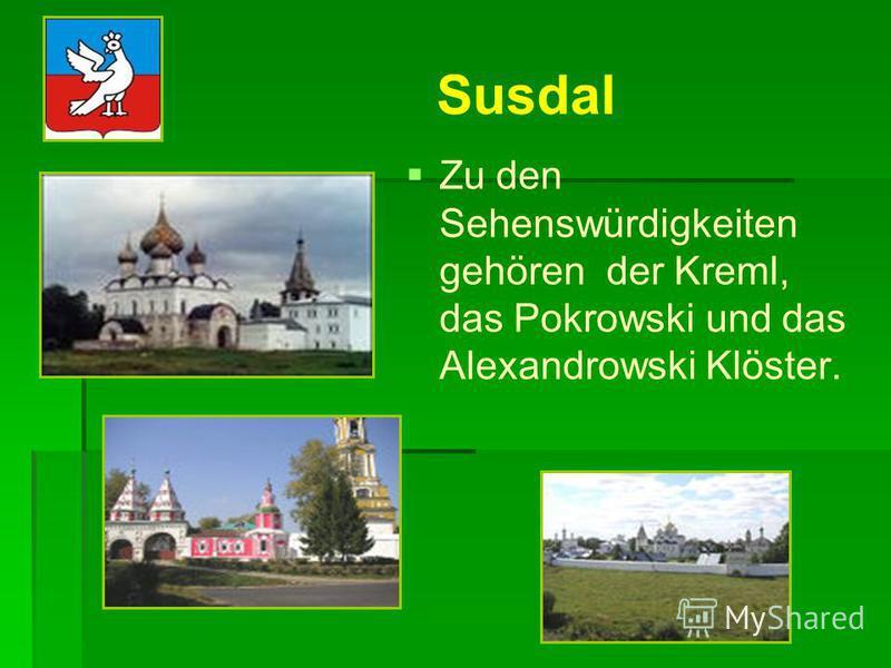 In Susdal befindet sich das Museum des Holzes Susdal