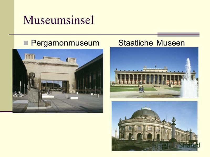 Museumsinsel Pergamonmuseum Staatliche Museen