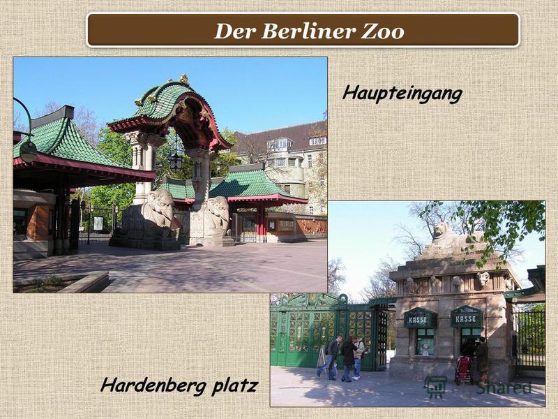 Der Berliner Zoo Haupteingang Hardenberg platz