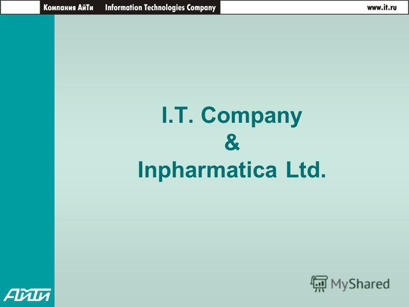 I.T. Company & Inpharmatica Ltd.