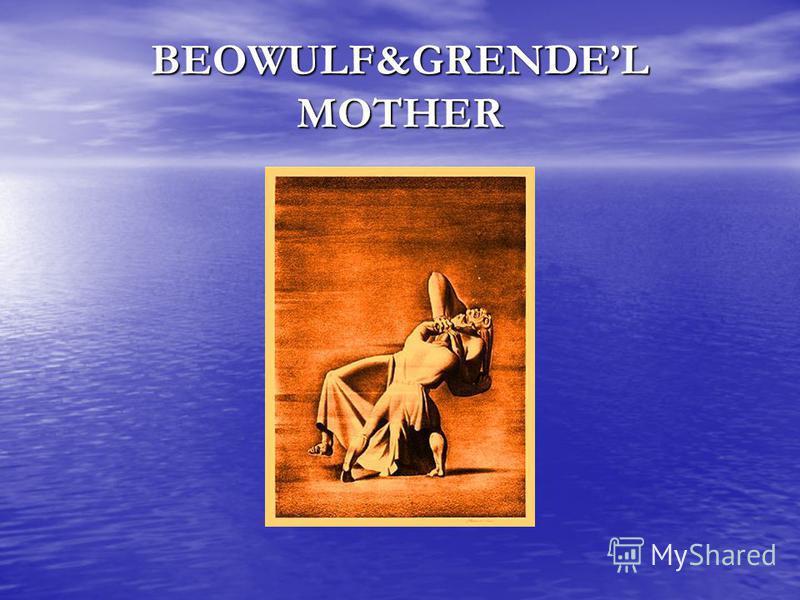 BEOWULF&GRENDEL MOTHER