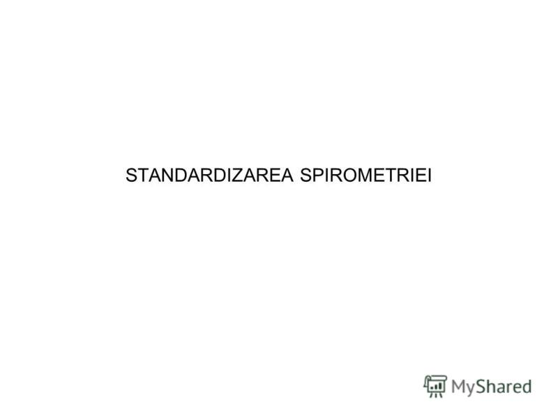 STANDARDIZAREA SPIROMETRIEI