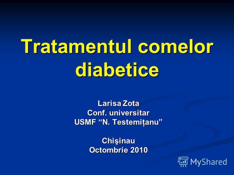 Tratamentul comelor diabetice Larisa Zota Conf. universitar USMF N. Testemiţanu Chişinau Octombrie 2010