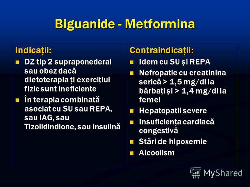 Biguanide - Metformina Indicaţii: DZ tip 2 supraponederal sau obez dacă dietoterapia ţi exerciţiul fizic sunt ineficiente DZ tip 2 supraponederal sau obez dacă dietoterapia ţi exerciţiul fizic sunt ineficiente În terapia combinată asociat cu SU sau R