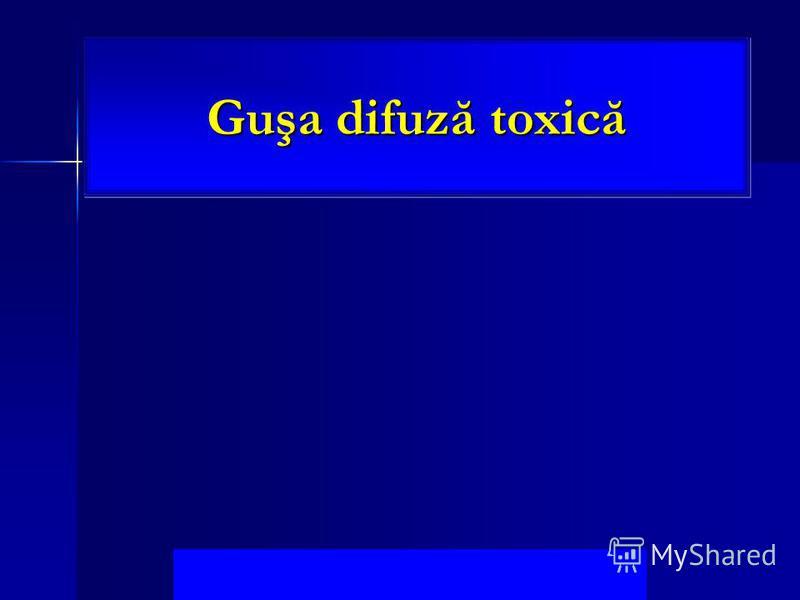 Guşa difuză toxică