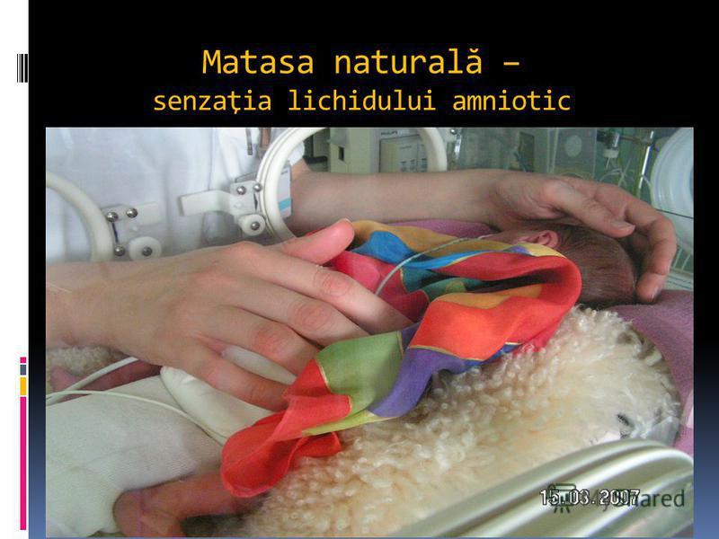 Matasa natural ă – senzaţia lichidului amniotic