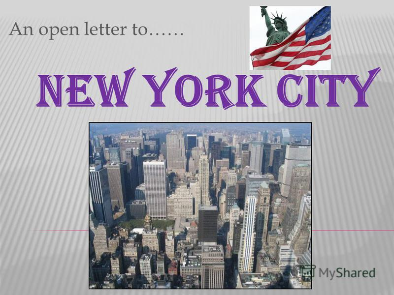 An open letter to…… NEW YORK CITY