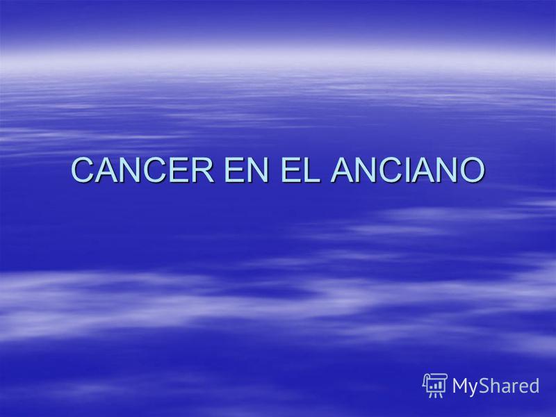 CANCER EN EL ANCIANO