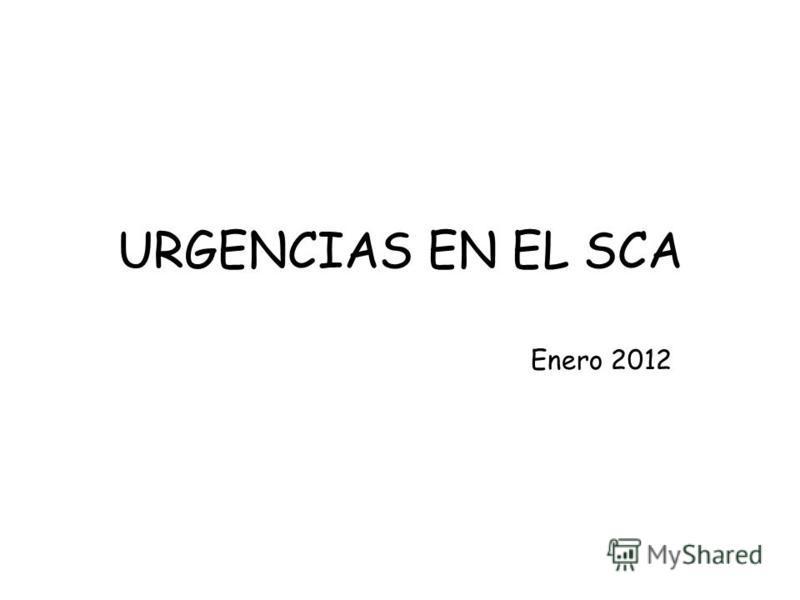 URGENCIAS EN EL SCA Enero 2012