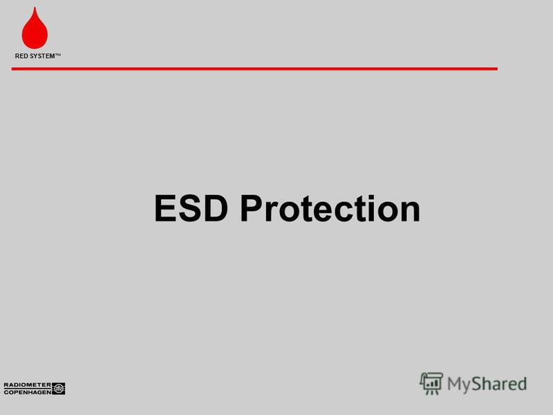 RED SYSTEM ESD Protection