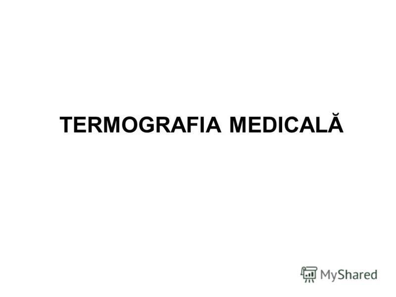 TERMOGRAFIA MEDICALĂ