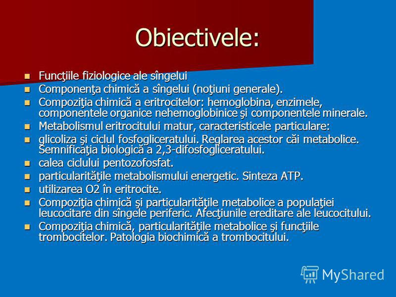 Obiectivele: Funcţiile fiziologice ale sîngelui Funcţiile fiziologice ale sîngelui Componenţa chimică a sîngelui (noţiuni generale). Componenţa chimică a sîngelui (noţiuni generale). Compoziţia chimică a eritrocitelor: hemoglobina, enzimele, componen