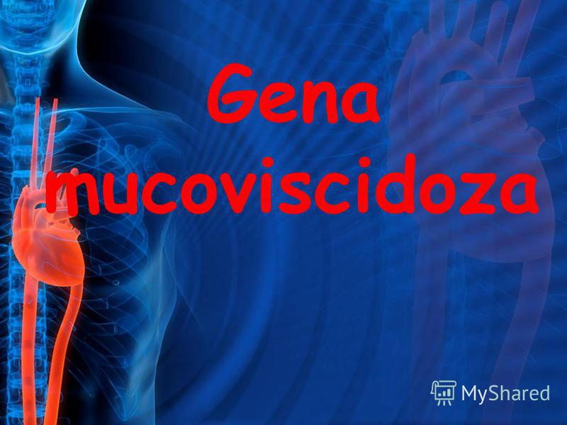 Gena mucoviscidoza