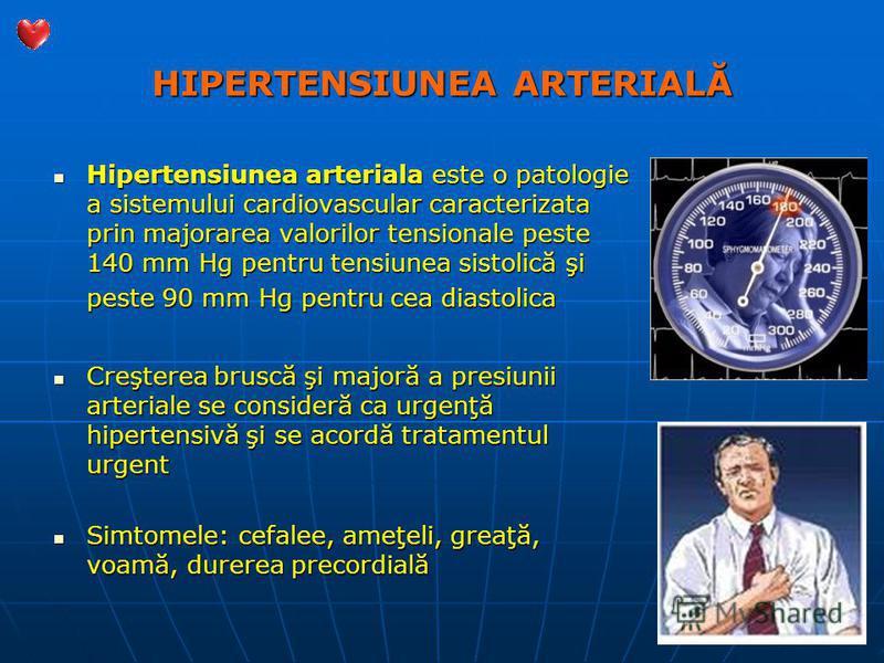 HIPERTENSIUNEA ARTERIALĂ Hipertensiunea arteriala este o patologie a sistemului cardiovascular caracterizata prin majorarea valorilor tensionale peste 140 mm Hg pentru tensiunea sistolică şi peste 90 mm Hg pentru cea diastolica Hipertensiunea arteria