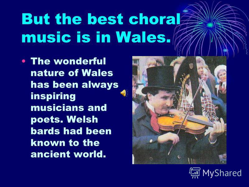 Central and southern England Central and southern England is famous for church choirs and folk songs.