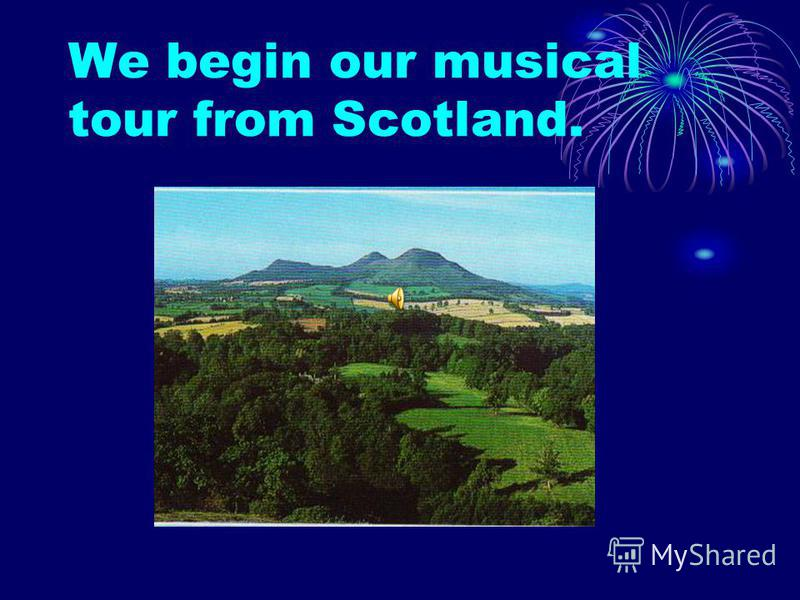 Great Britain like other countries has its own musical traditions.