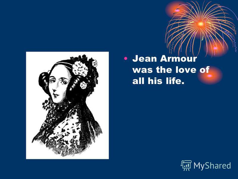 Jean Armour was the love of all his life.
