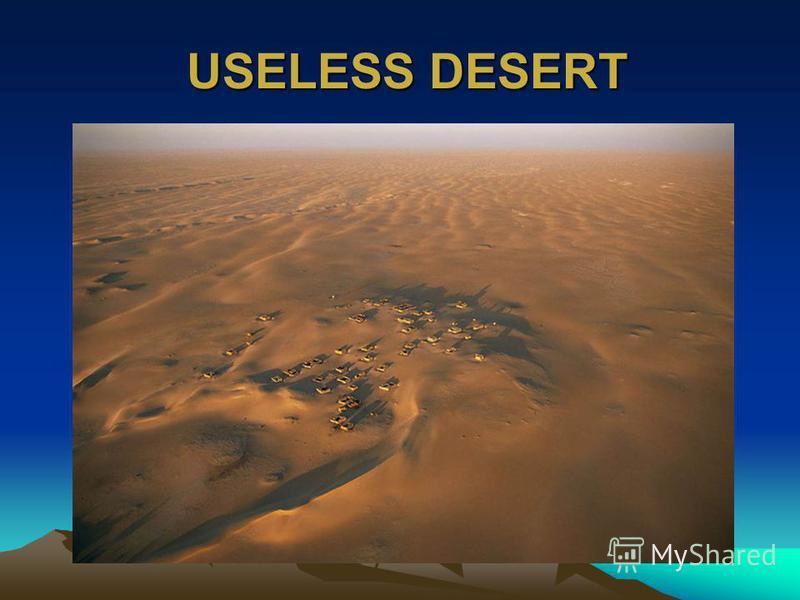 USELESS DESERT USELESS DESERT
