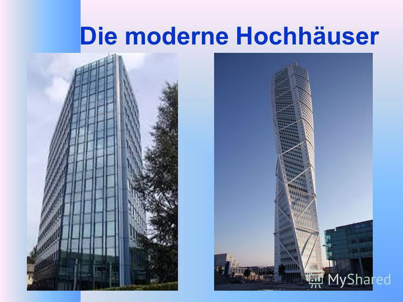 Die moderne Hochhäuser