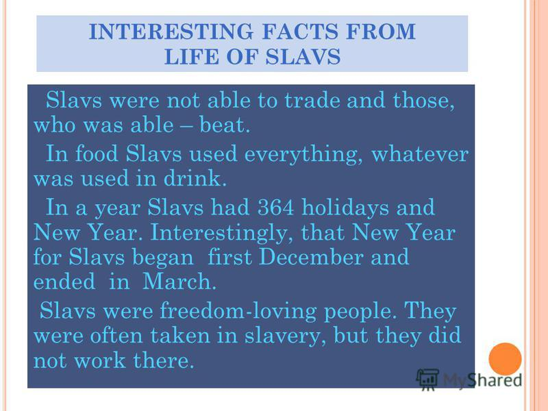 EDUCATIONEDUCATION Our ancestors – Slavs were well- educated people: simple people wrote to each other of letter.