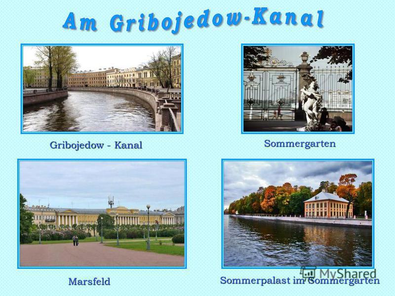 Sommergarten Marsfeld Sommerpalast im Sommergarten Gribojedow - Kanal