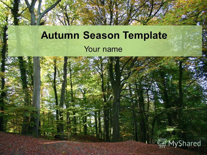 Autumn Season Template Your name
