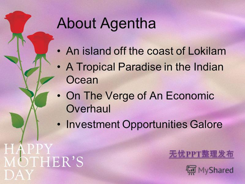 About Agentha An island off the coast of Lokilam A Tropical Paradise in the Indian Ocean On The Verge of An Economic Overhaul Investment Opportunities Galore
