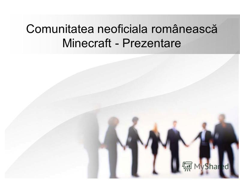 Comunitatea neoficiala românească Minecraft - Prezentare