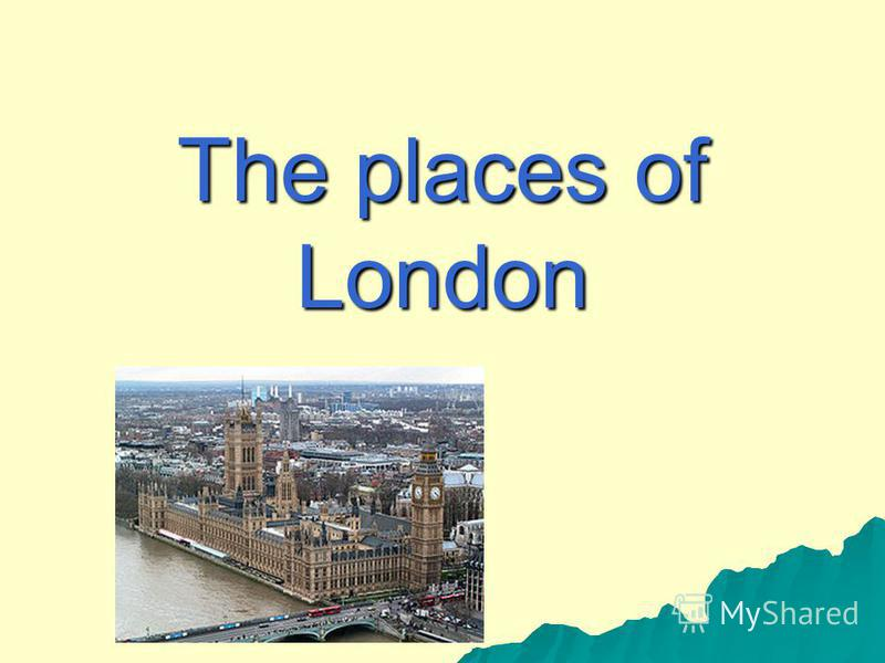 The places of London