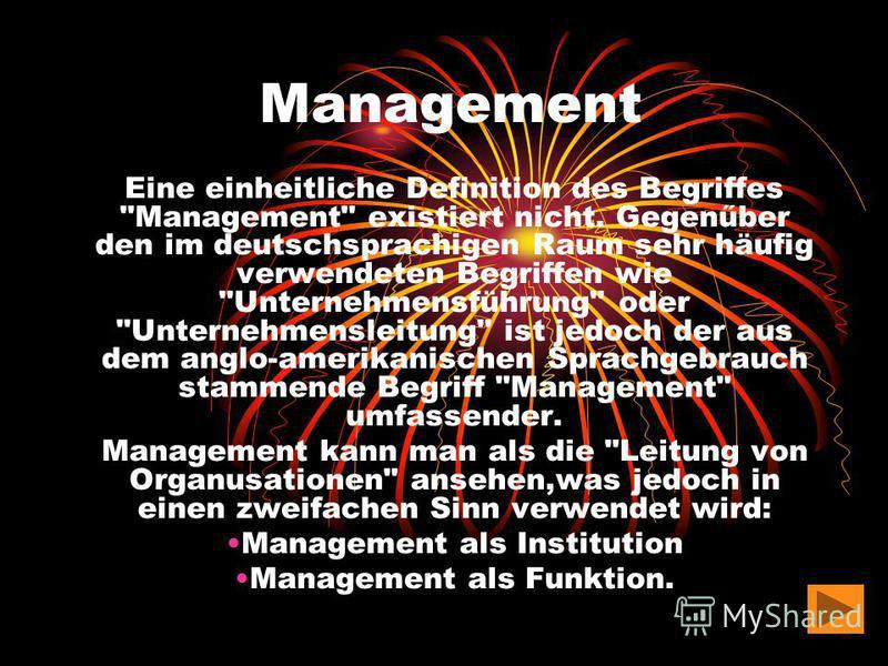 Management Eine einheitliche Definition des Begriffes