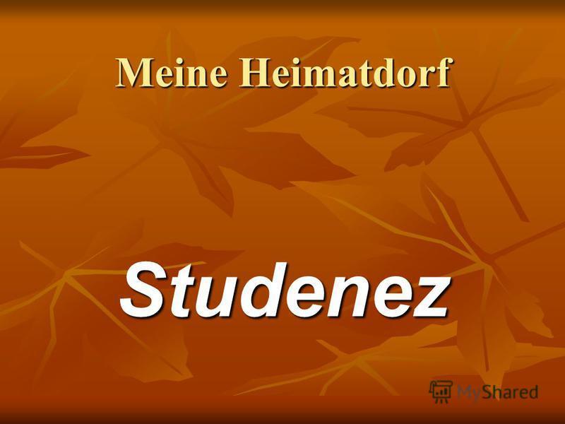 Meine Heimatdorf Studenez