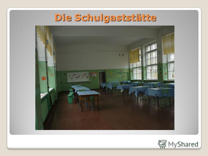Die Schulgaststätte