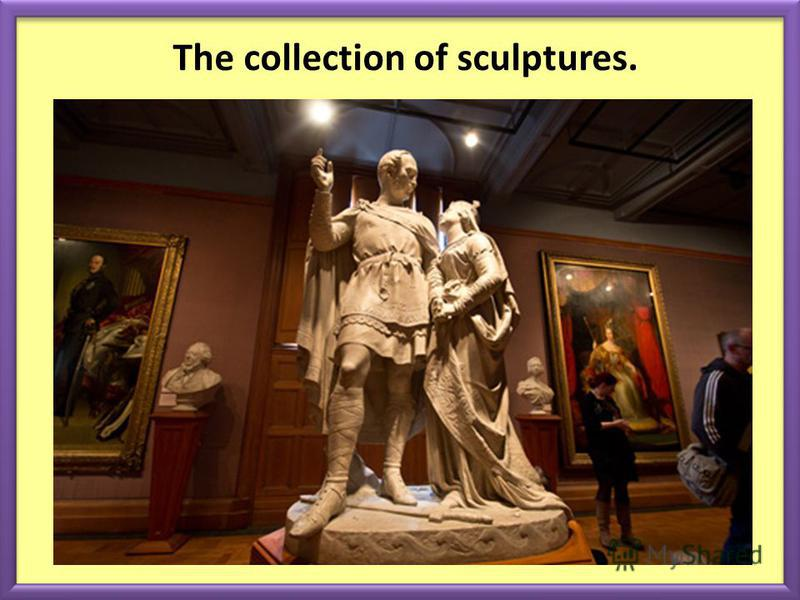The collection of sculptures.
