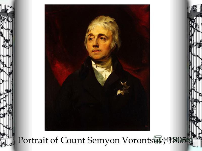 Portrait of Count Semyon Vorontsov, 1805