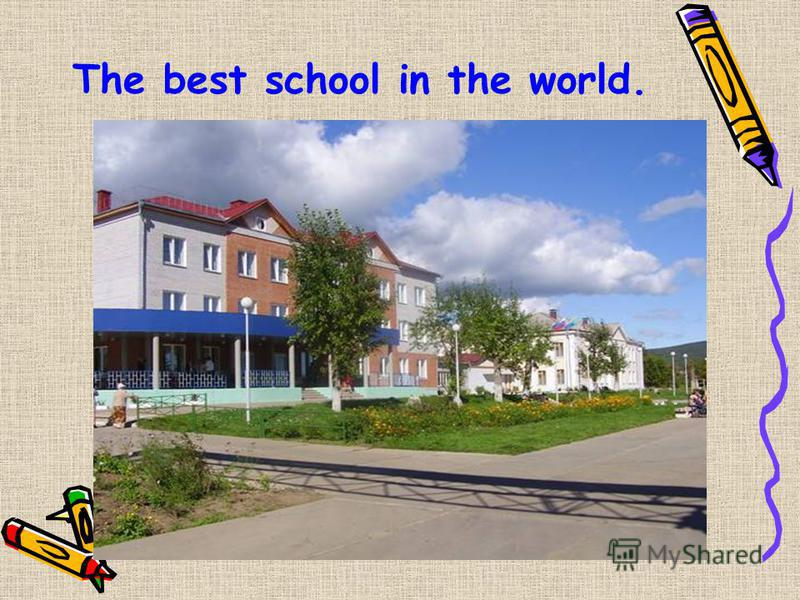 The best school in the world.