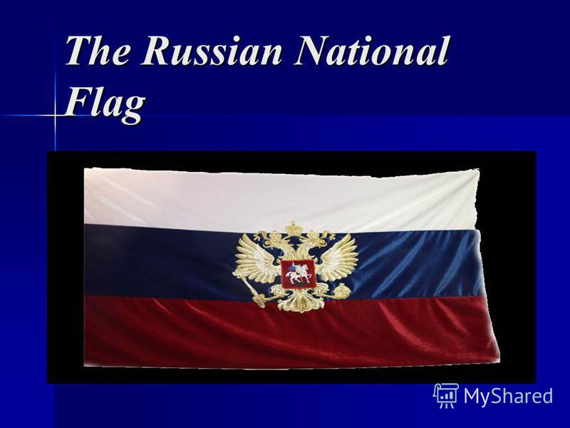 The Russian National Flag