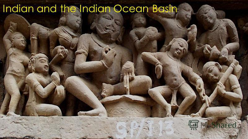 Indian and the Indian Ocean Basin