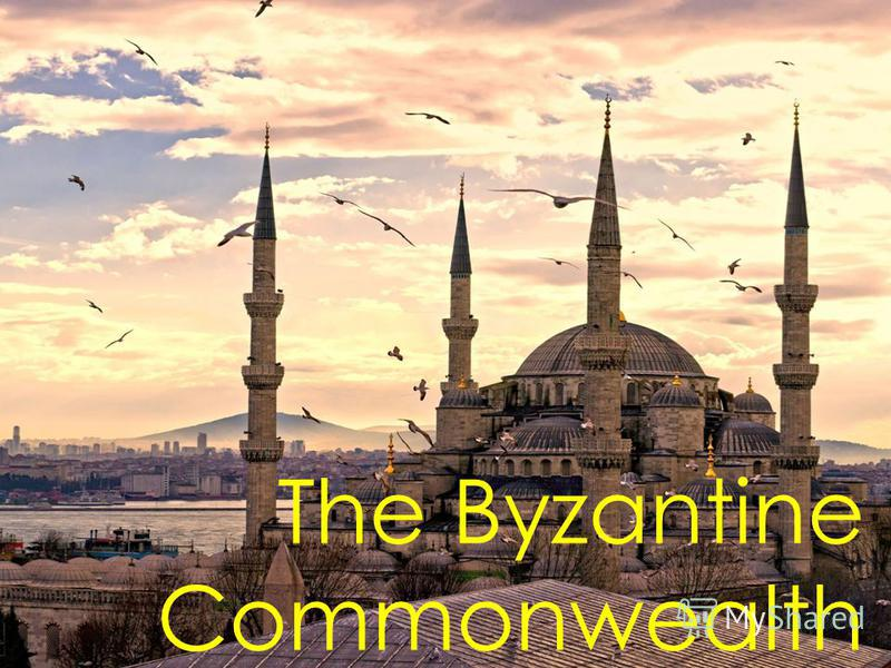 The Byzantine Commonwealth