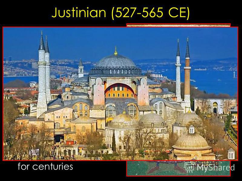Justinian (527-565 CE) The sleepless emperor Wife Theodora as advisor – Background: circus performer Uses army to contain tax riots, ambitious construction program – Hagia Sophia Law Code definitive for centuries