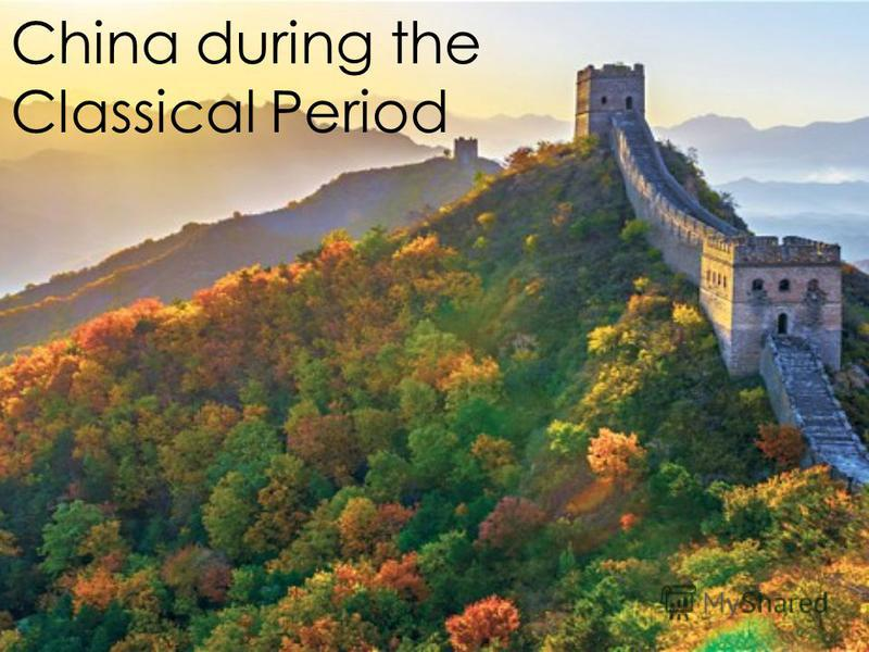 China during the Classical Period