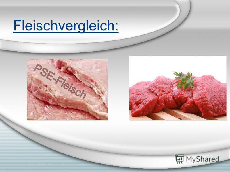 Fleischvergleich:
