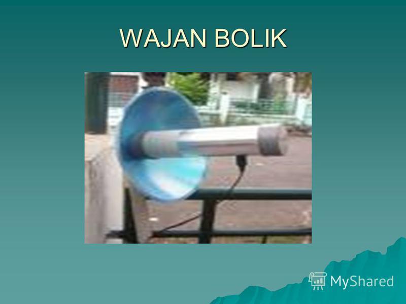 WAJAN BOLIK