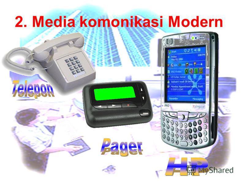 2. Media komonikasi Modern